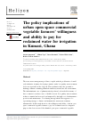 Scholarly article on topic 'The policy implications of urban open space commercial vegetable farmers' willingness and ability to pay for reclaimed water for irrigation in Kumasi, Ghana'
