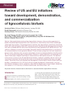 Scholarly article on topic 'Review of US and EU initiatives toward development, demonstration, and commercialization of lignocellulosic biofuels'