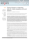 Scholarly article on topic 'Opinion dynamics on interacting networks: media competition and social influence'