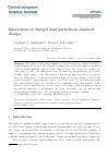Scholarly article on topic 'Interactions of charged dust particles in clouds of charges'