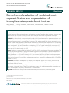 Scholarly article on topic 'Biomechanical evaluation of combined short segment fixation and augmentation of incomplete osteoporotic burst fractures'