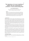 Scholarly article on topic 'The importance of correct modeling of bubble size and condensation in prediction of sub-cooled boiling flows'