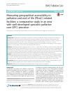 Scholarly article on topic 'Measuring geographical accessibility to palliative and end of life (PEoLC) related facilities: a comparative study in an area with well-developed specialist palliative care (SPC) provision'