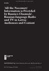 Scholarly article on topic ''All the Necessary Information is Provided by Russia's Channels'. Russian-language Radio and TV in Latvia: Audiences and Content'