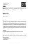 Scholarly article on topic 'Polymedia: Towards a new theory of digital media in interpersonal communication'