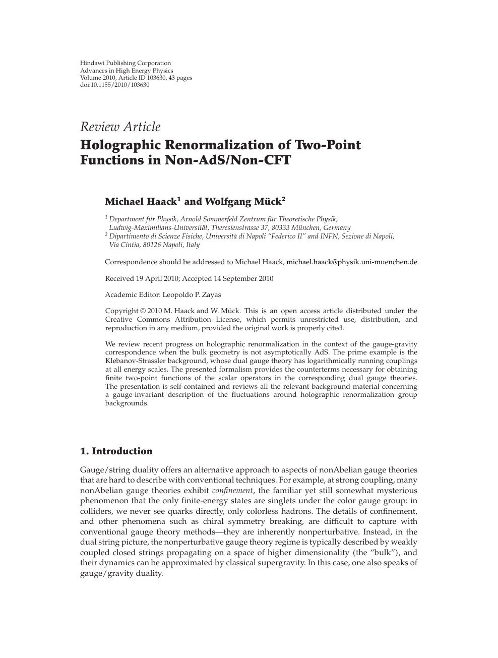 Holographic Renormalization of Two-Point Functions in Non