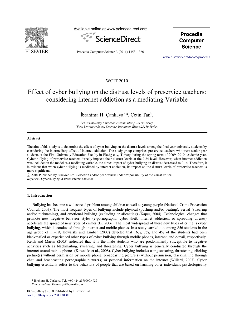Effect of cyber bullying on the distrust levels of