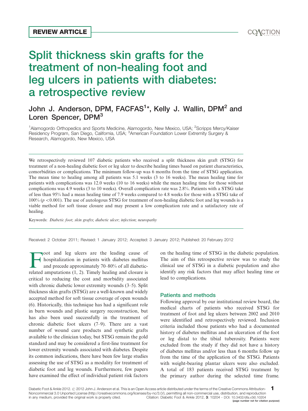 Split thickness skin grafts for the treatment of non-healing foot