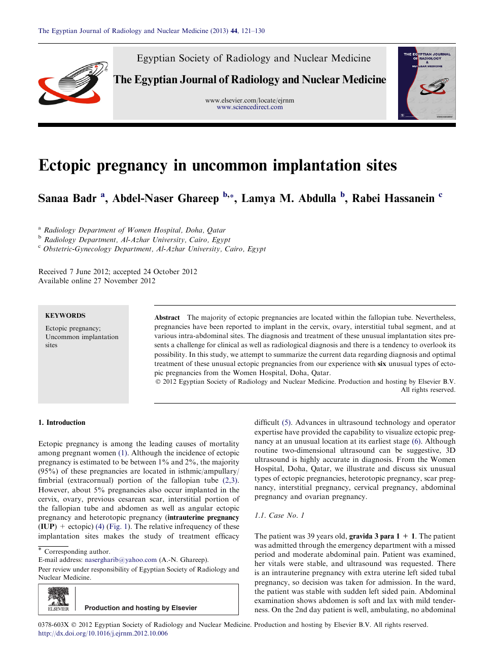 Ectopic pregnancy in uncommon implantation sites – topic of