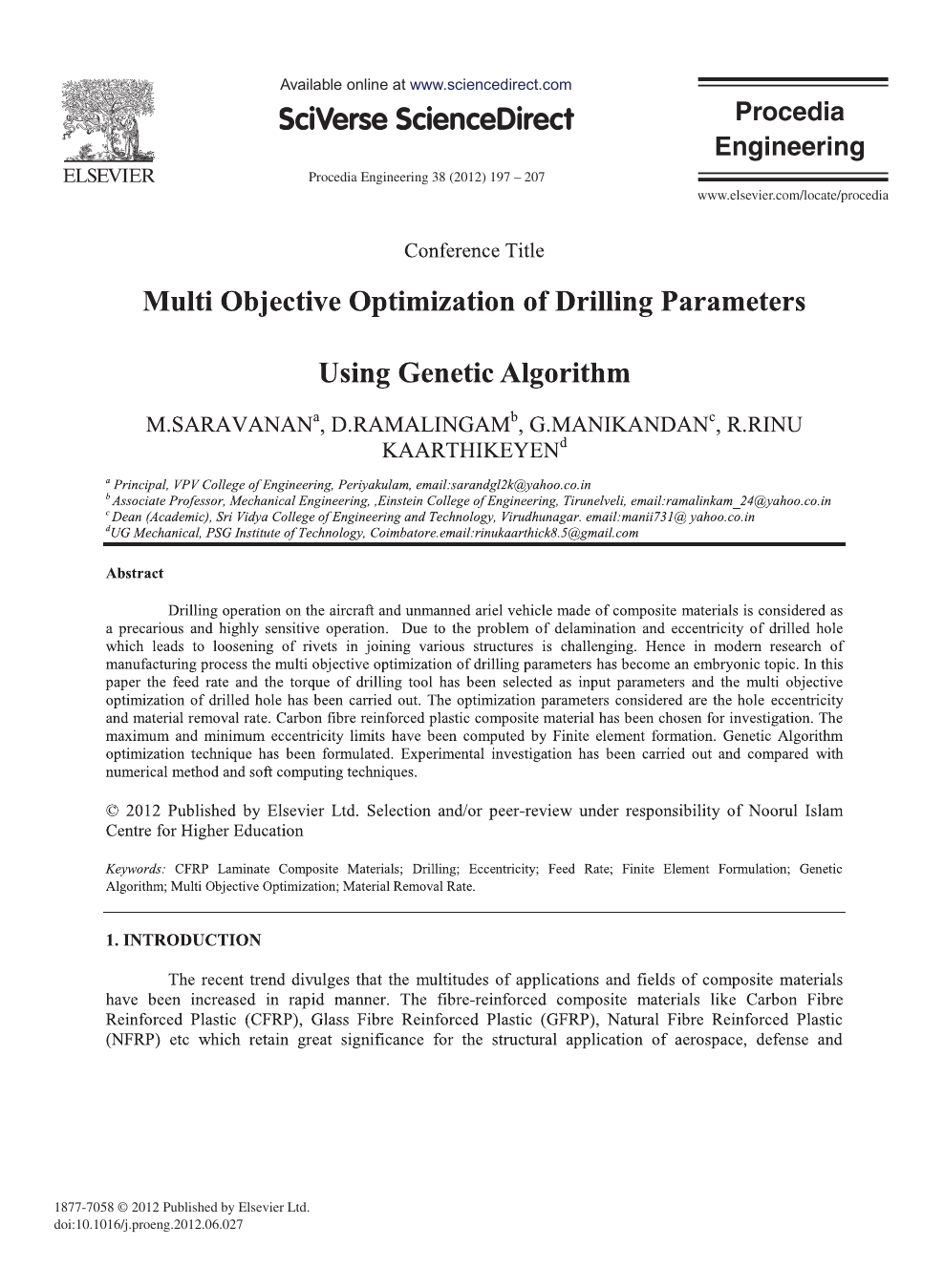 Multi Objective Optimization of Drilling Parameters Using