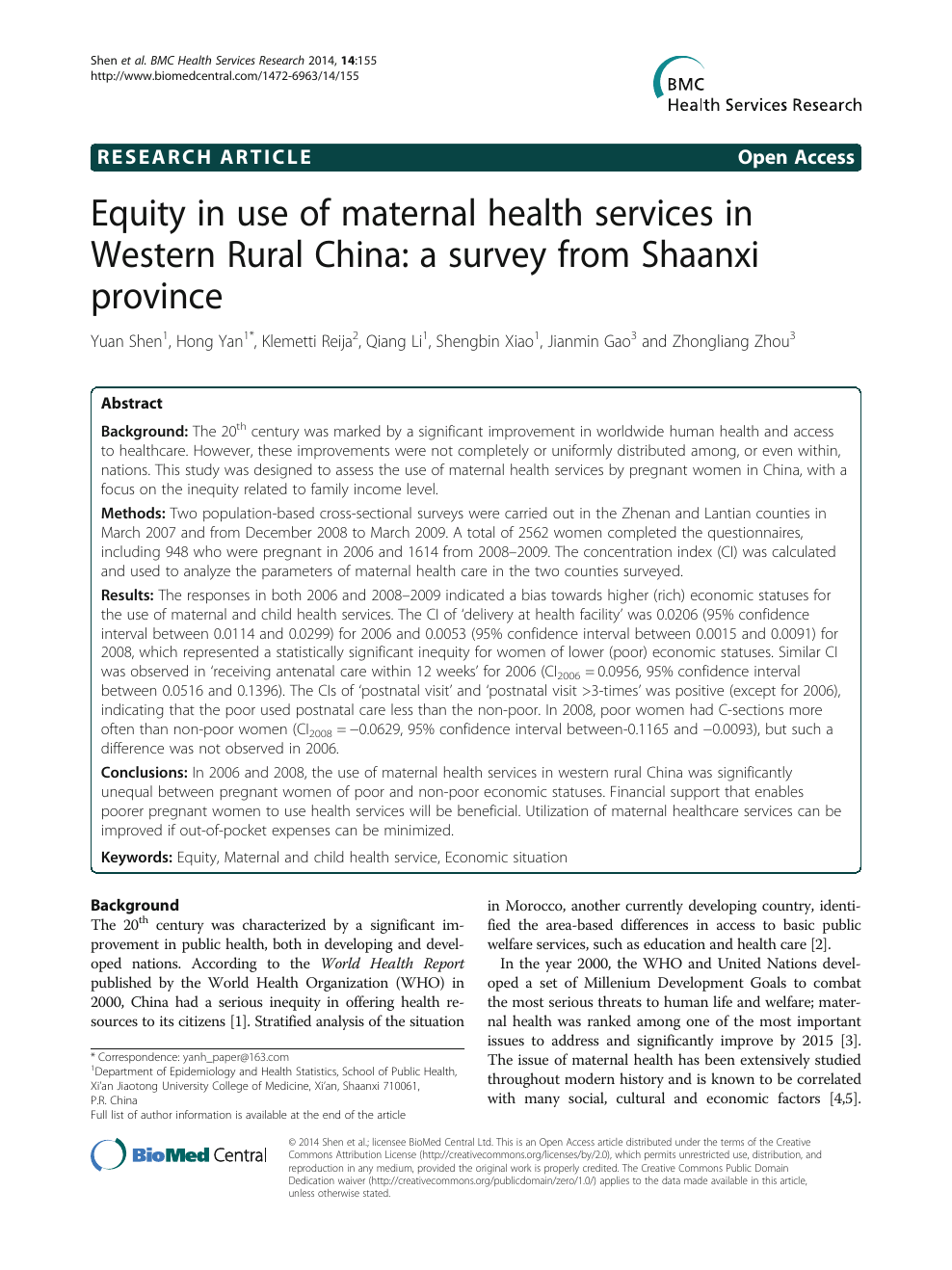 Equity in use of maternal health services in Western Rural