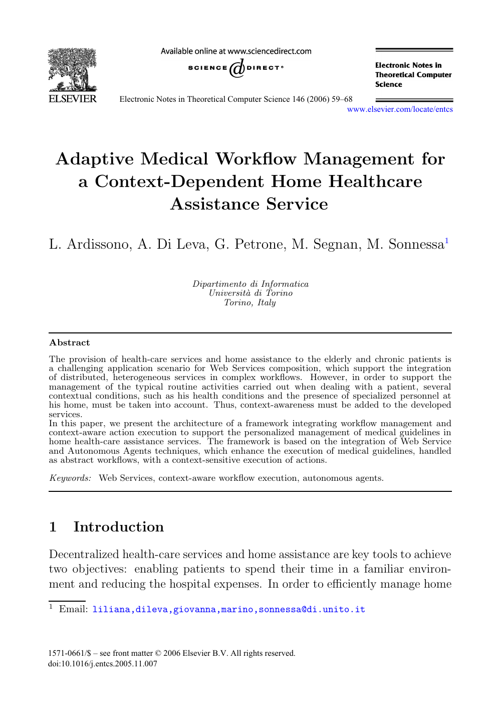Adaptive Medical Workflow Management for a Context-Dependent Home