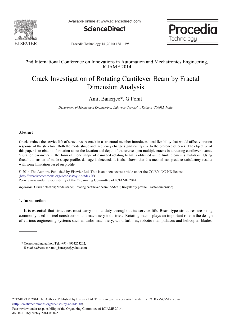 Crack Investigation of Rotating Cantilever Beam by Fractal Dimension