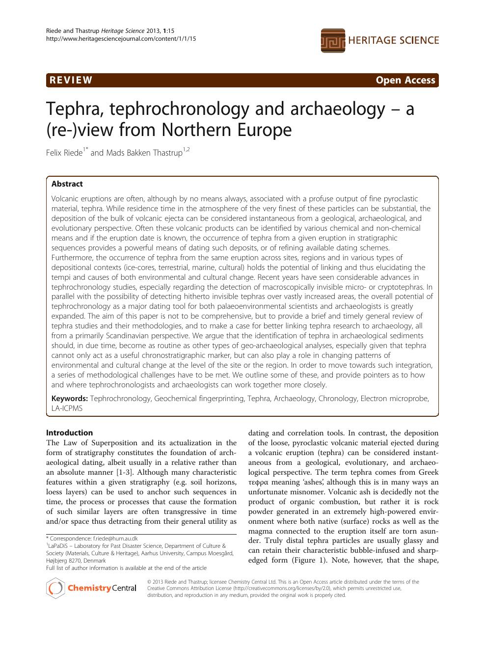 Tefrokronologi är studierna och metoderna där man identifierar och daterar.