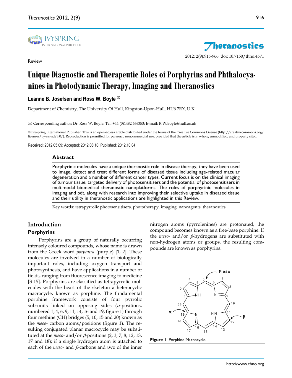 Unique Diagnostic and Therapeutic Roles of Porphyrins and