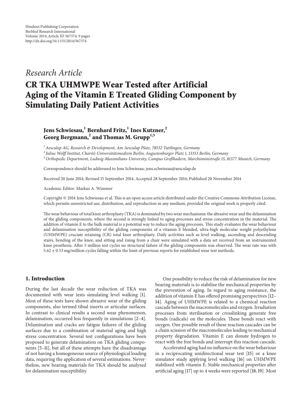 CR TKA UHMWPE Wear Tested after Artificial Aging of the Vitamin E