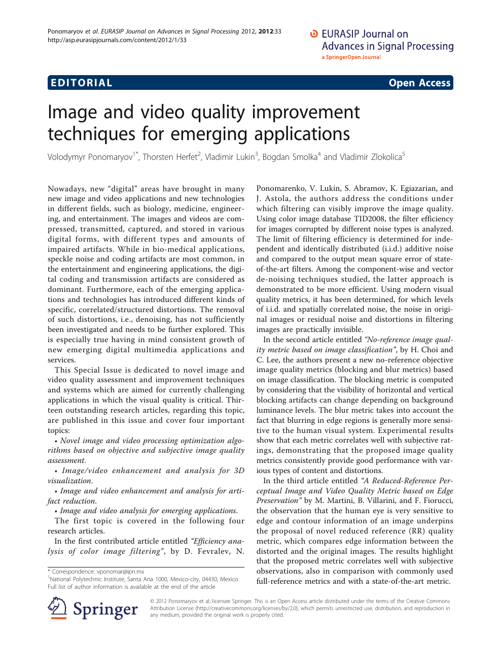 Image and video quality improvement techniques for emerging