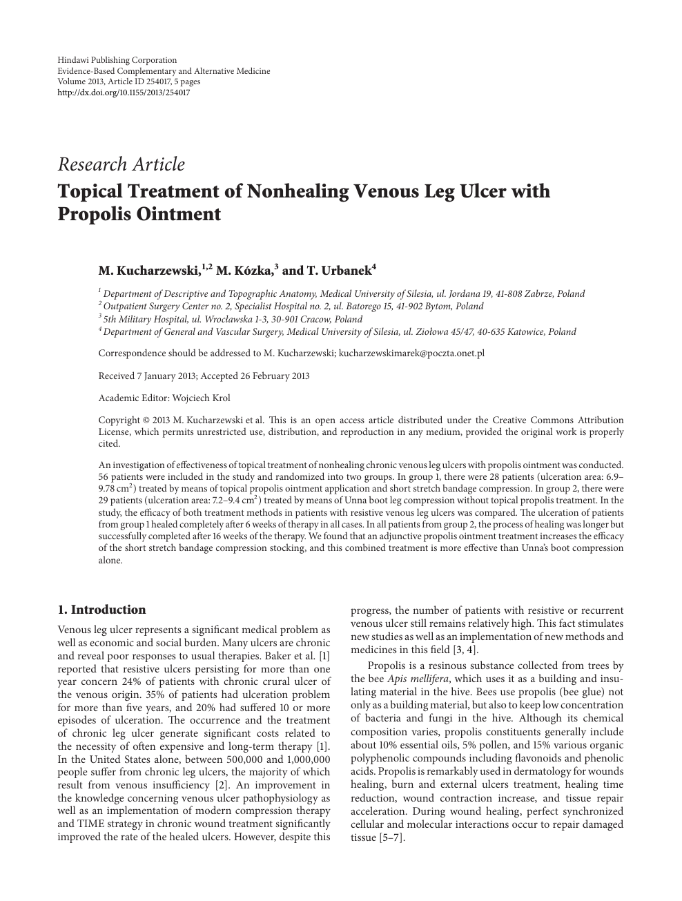 Topical Treatment of Nonhealing Venous Leg Ulcer with Propolis