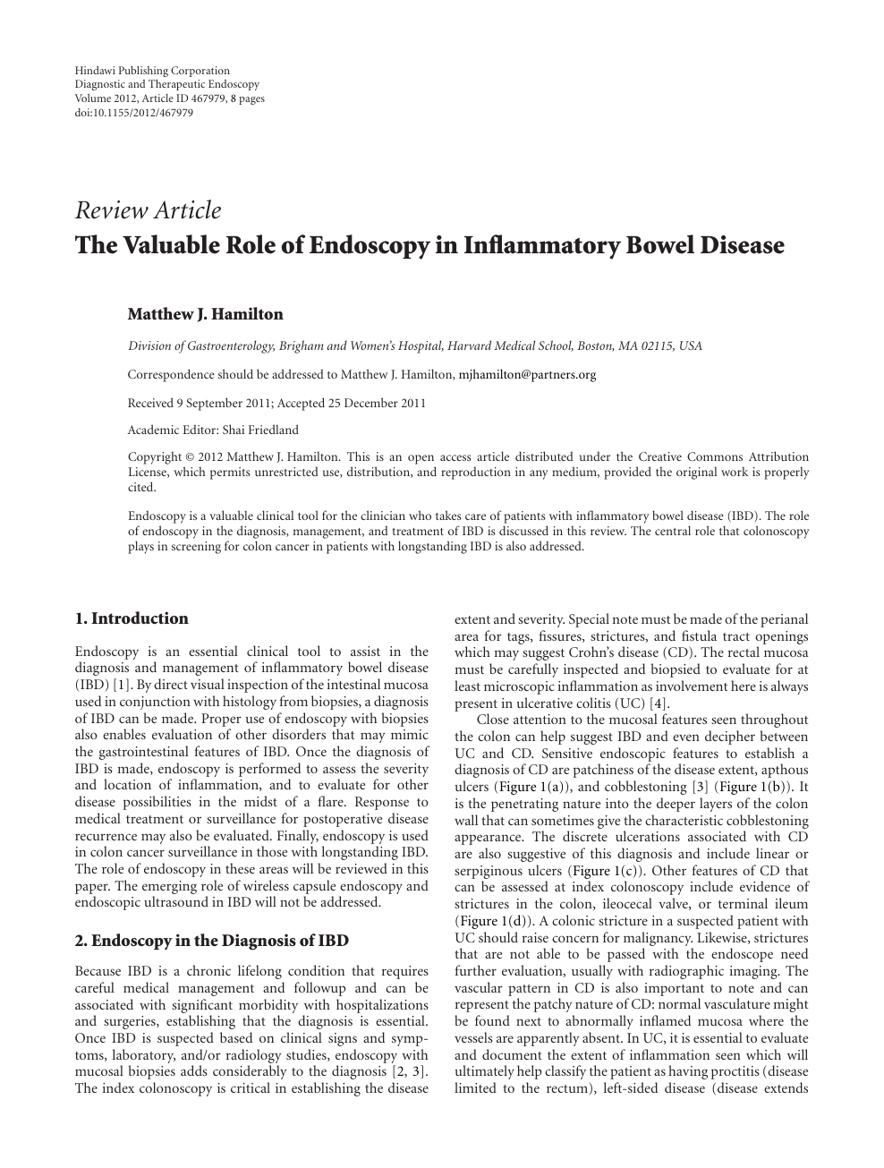 The Valuable Role of Endoscopy in Inflammatory Bowel Disease