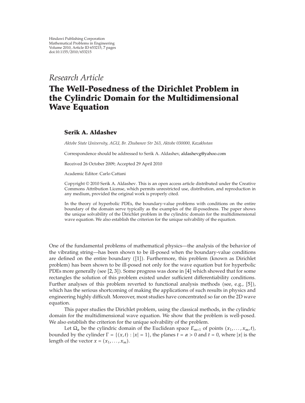 The Well-Posedness of the Dirichlet Problem in the Cylindric Domain