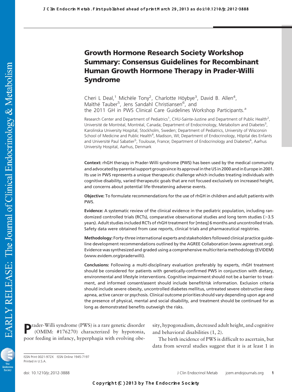Growth Hormone Research Society Workshop Summary: Consensus