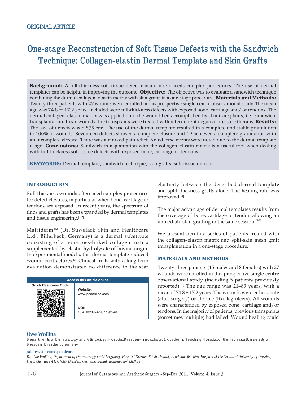 One Stage Reconstruction Of Soft Tissue Defects With The Sandwich Technique Collagen Elastin Dermal Template And Skin Grafts Topic Of Research Paper In Clinical Medicine Download Scholarly Article Pdf And Read For Free