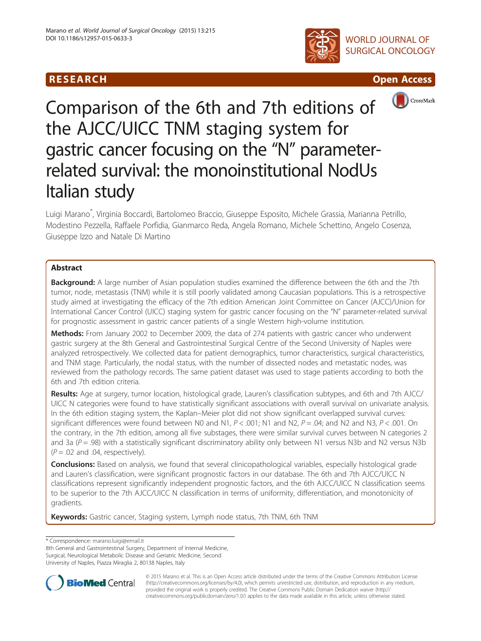 Comparison Of The 6th And 7th Editions Of The Ajcc Uicc Tnm Staging System For Gastric Cancer Focusing On The N Parameter Related Survival The Monoinstitutional Nodus Italian Study Topic Of Research Paper