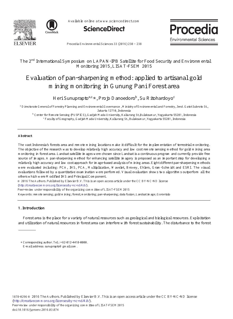 Evaluation of Pan-sharpening Method: Applied to Artisanal