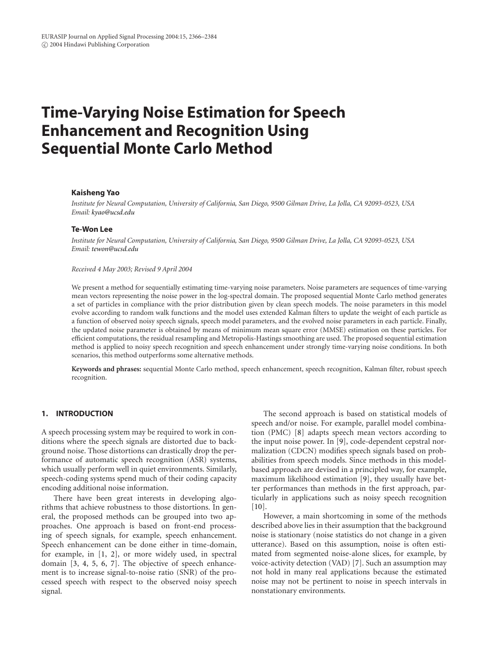 Time-Varying Noise Estimation for Speech Enhancement and Recognition