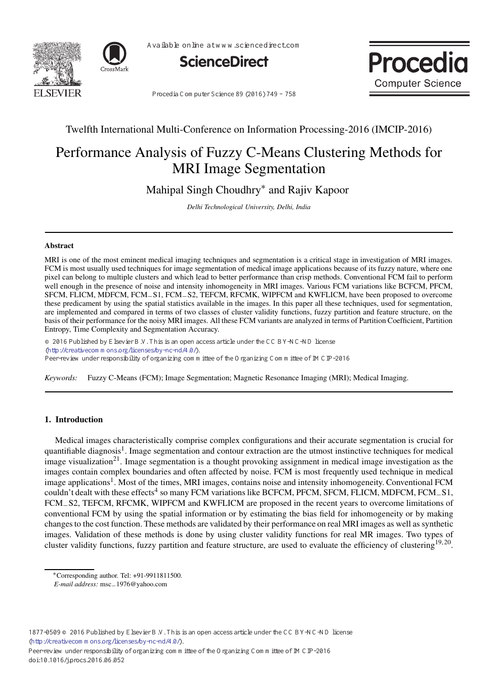 Performance Analysis of Fuzzy C-Means Clustering Methods for