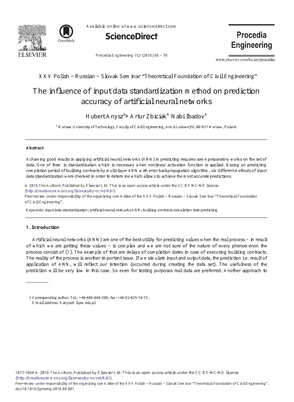 The Influence of Input Data Standardization Method on Prediction