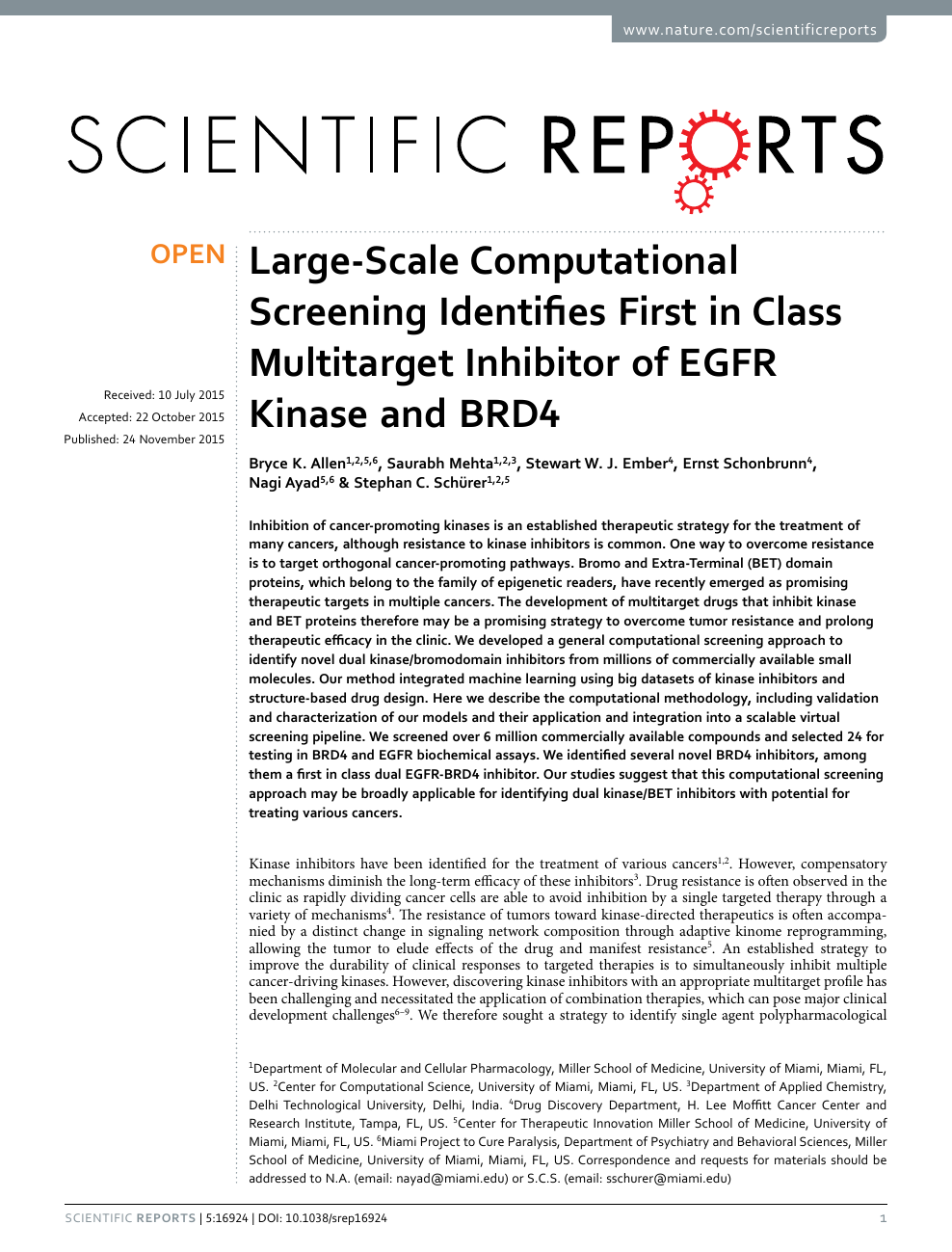 Large-Scale Computational Screening Identifies First in Class