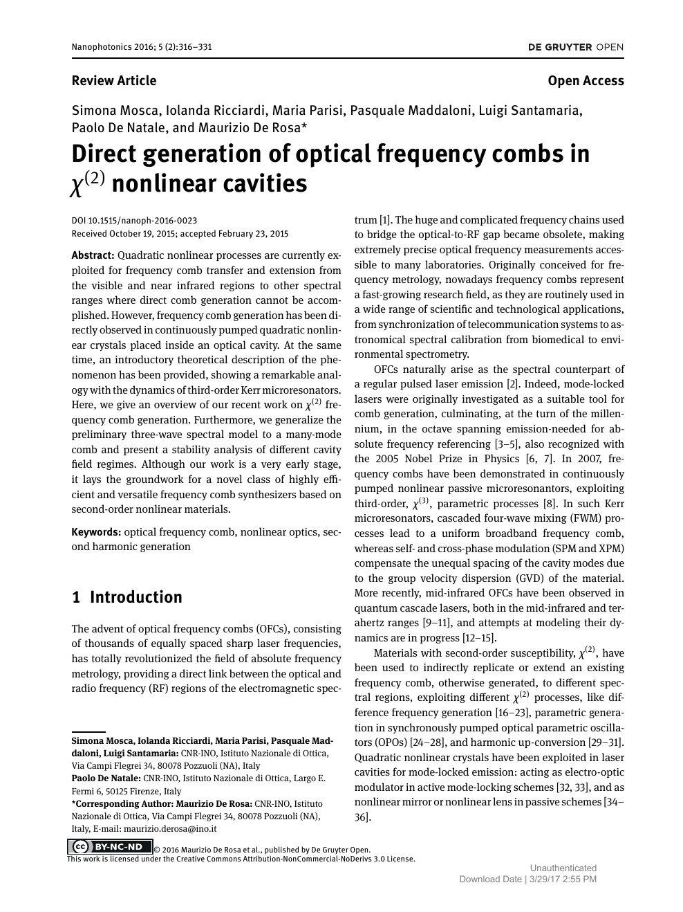 Direct generation of optical frequency combs in χ(2) nonlinear