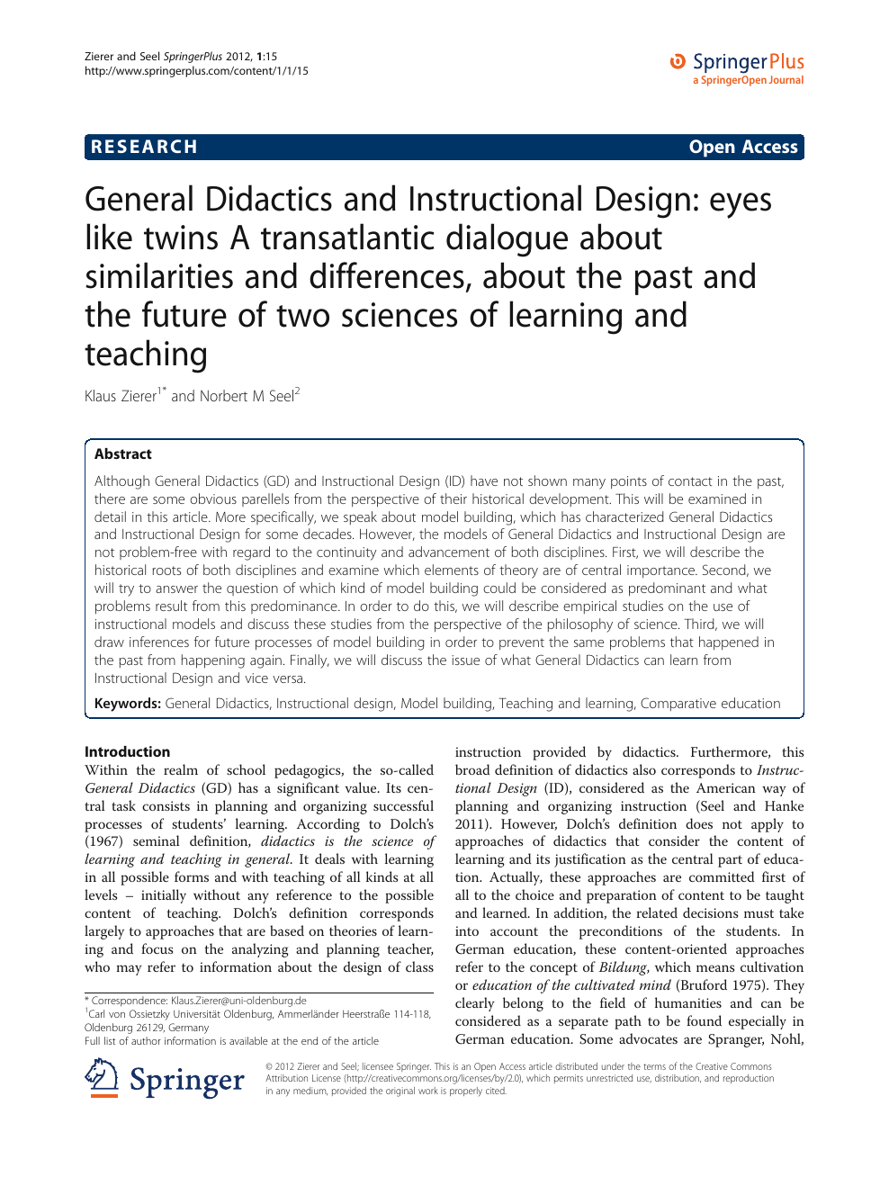 General Didactics And Instructional Design Eyes Like Twins A Transatlantic Dialogue About Similarities And Differences About The Past And The Future Of Two Sciences Of Learning And Teaching Topic Of Research
