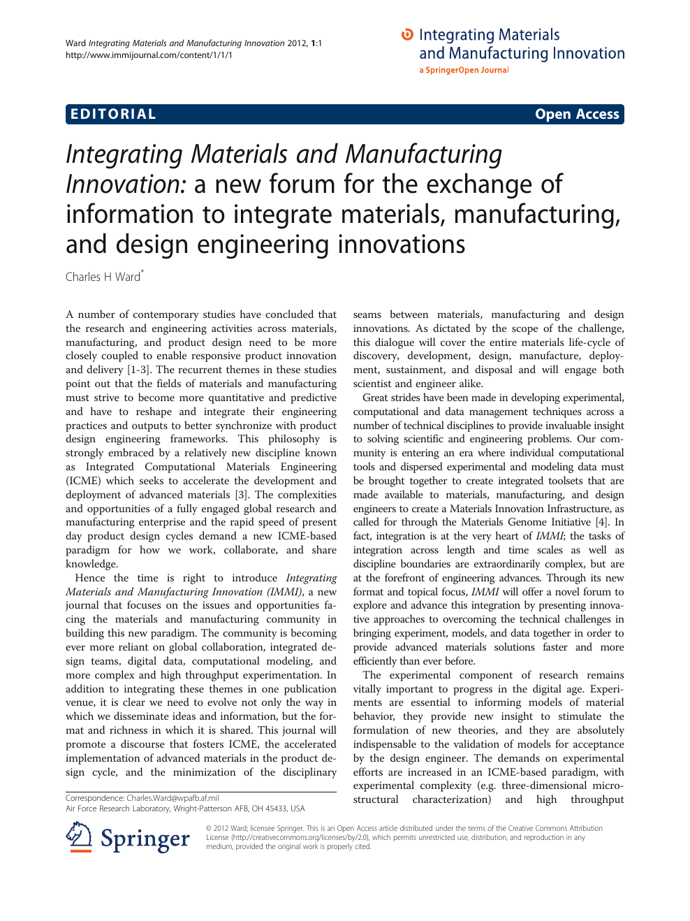 Integrating Materials and Manufacturing Innovation: a new