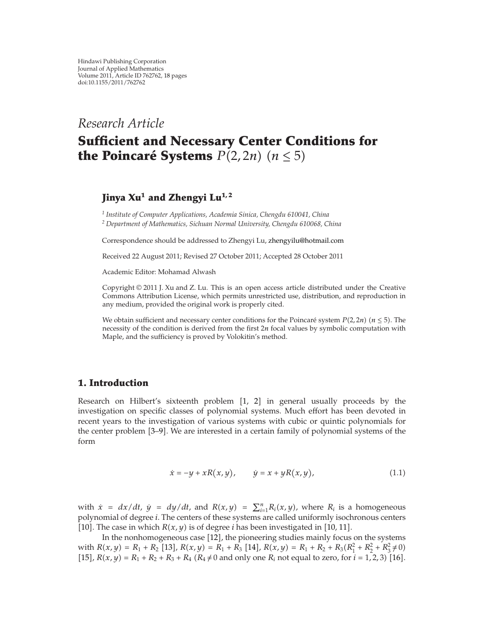 Sufficient and Necessary Center Conditions for the Poincaré Systems