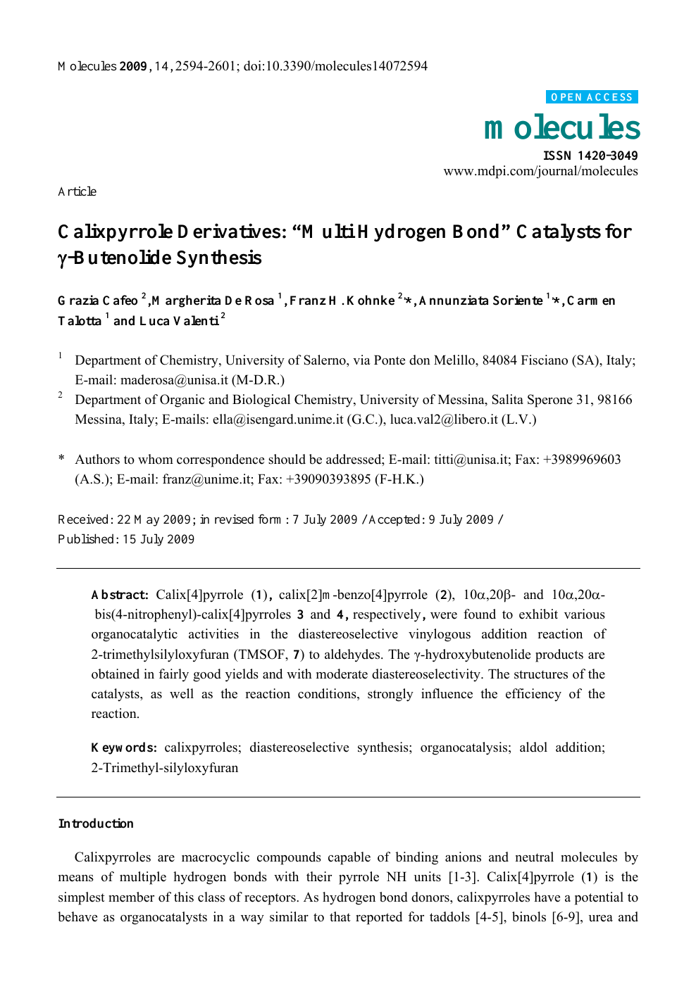 "Calixpyrrole Derivatives: ""Multi Hydrogen Bond"" Catalysts for γ"