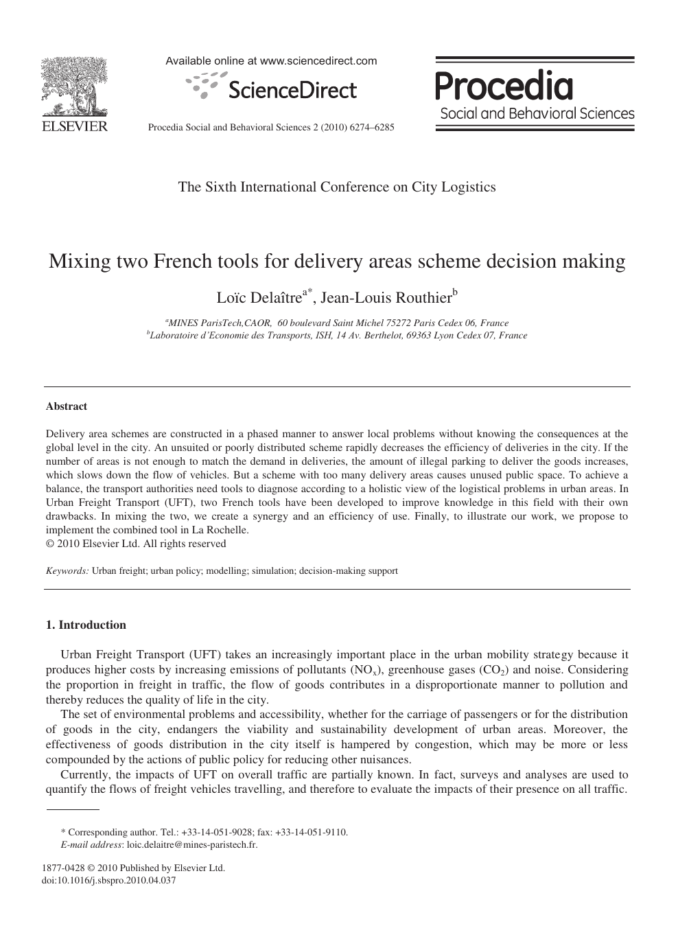 Mixing two French tools for delivery areas scheme decision making