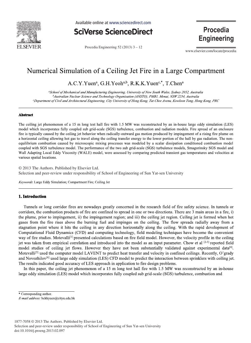 Numerical Simulation of a Ceiling Jet Fire in a Large