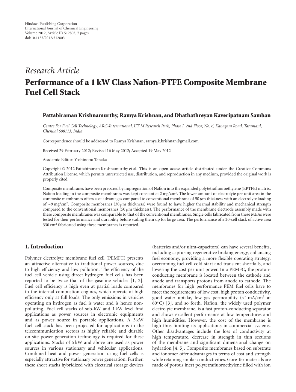 Performance of a 1 kW Class Nafion-PTFE Composite Membrane Fuel Cell