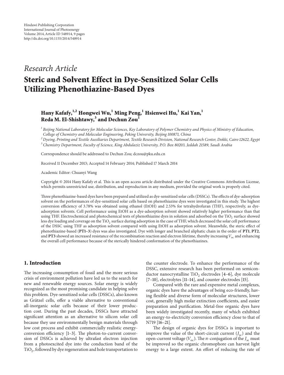 Steric and Solvent Effect in Dye-Sensitized Solar Cells
