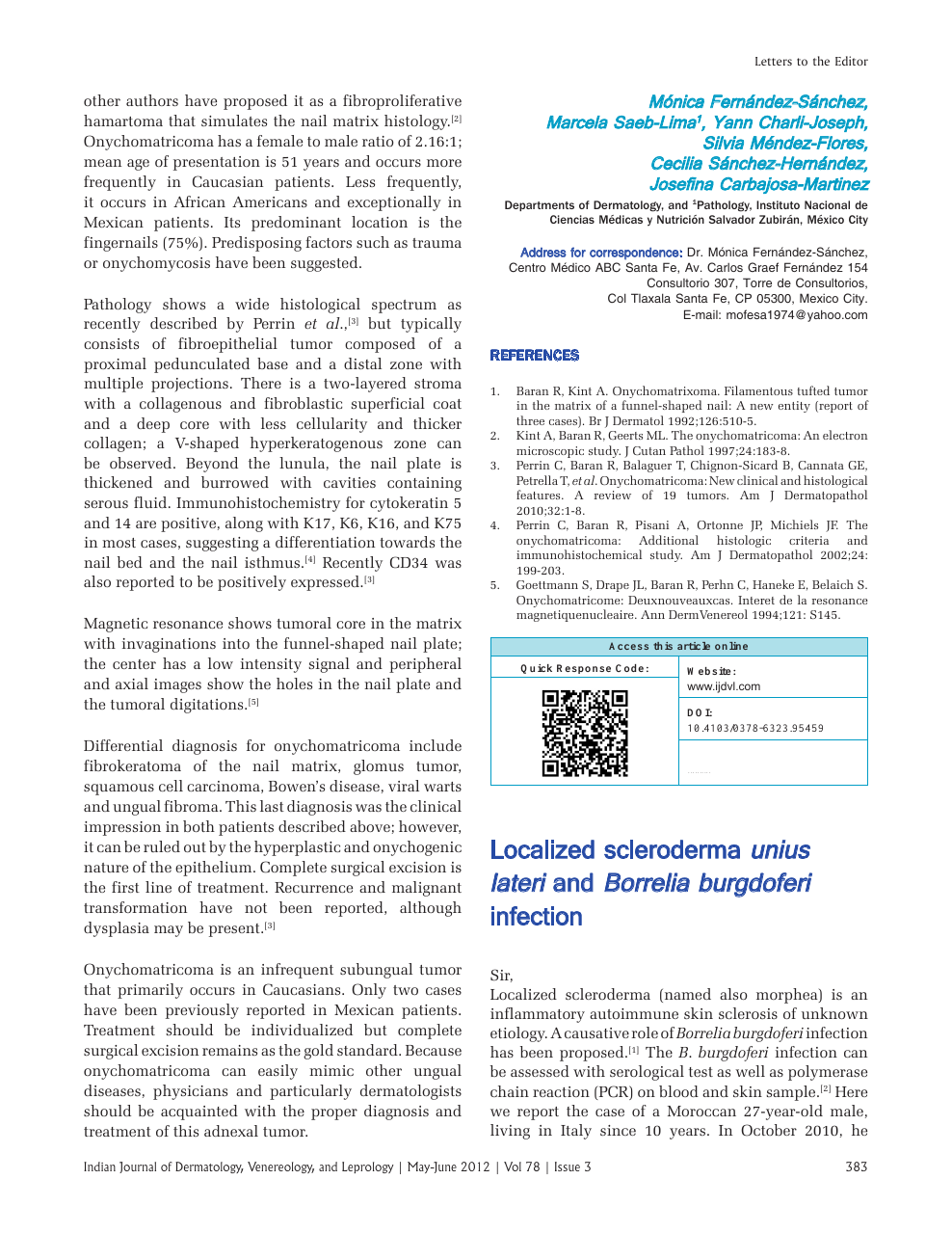 a9c8f239fa9 Localized scleroderma unius lateri and Borrelia burgdoferi infection ...