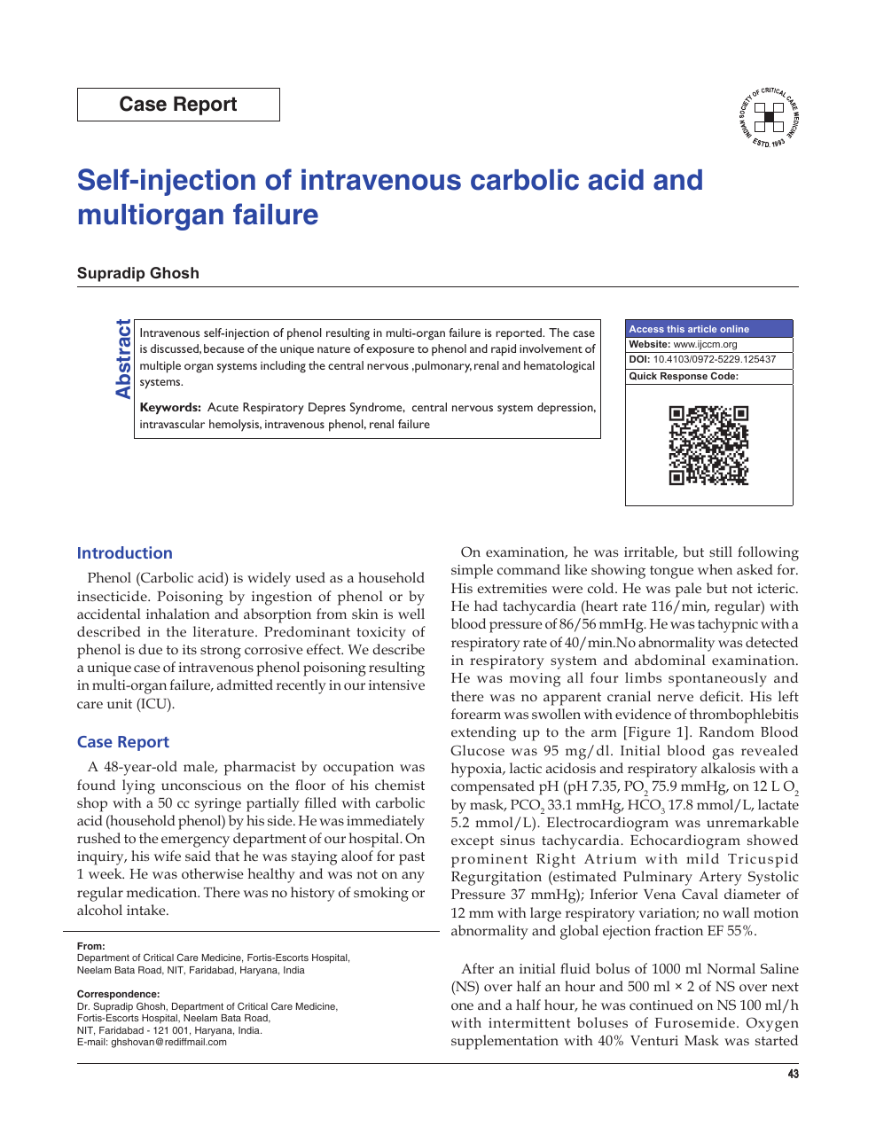Self-injection of intravenous carbolic acid and multiorgan