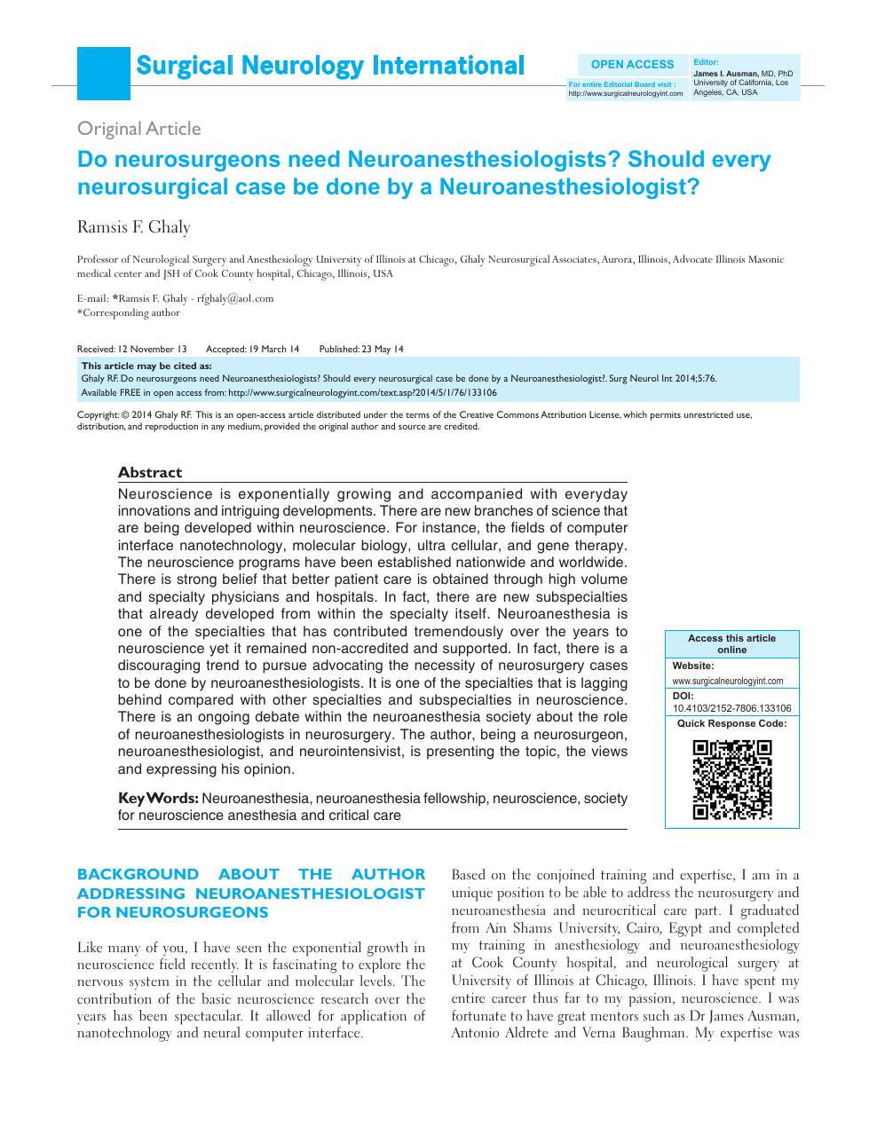 Do neurosurgeons need Neuroanesthesiologists? Should every