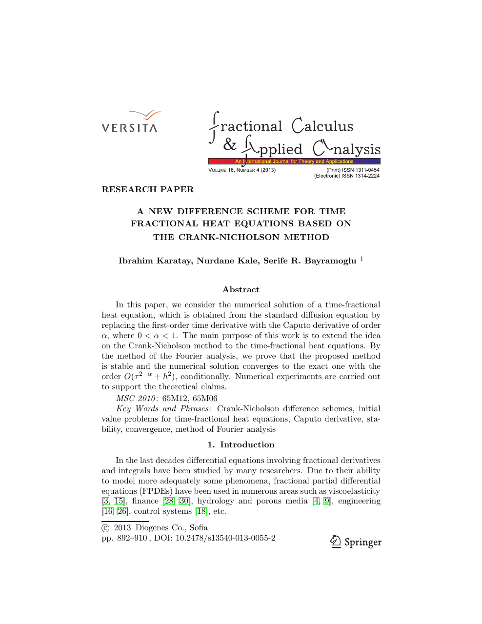 A new difference scheme for time fractional heat equations based on
