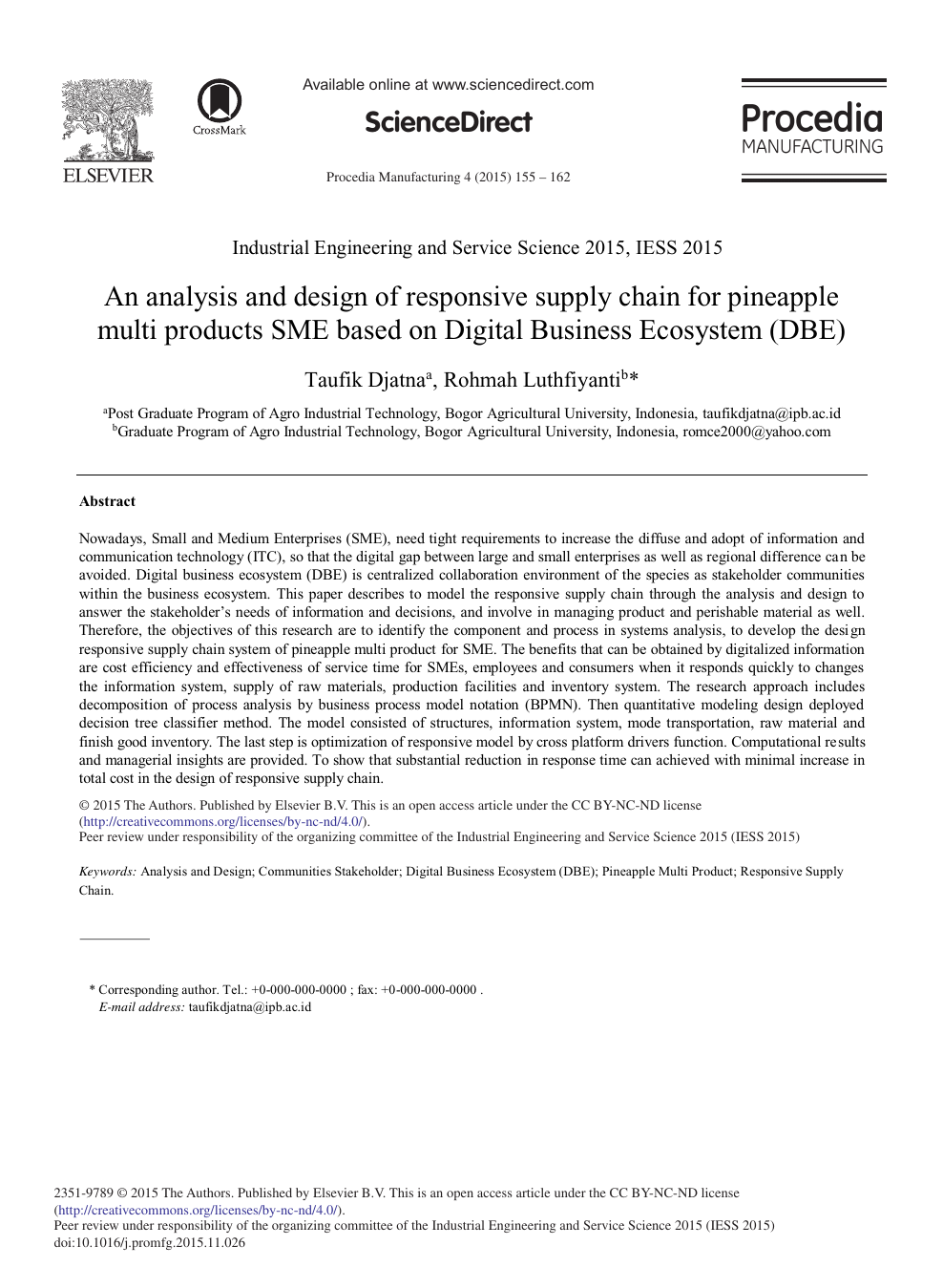 An Analysis And Design Of Responsive Supply Chain For Pineapple Multi Products Sme Based On Digital Business Ecosystem Dbe Topic Of Research Paper In Agriculture Forestry And Fisheries Download Scholarly Article