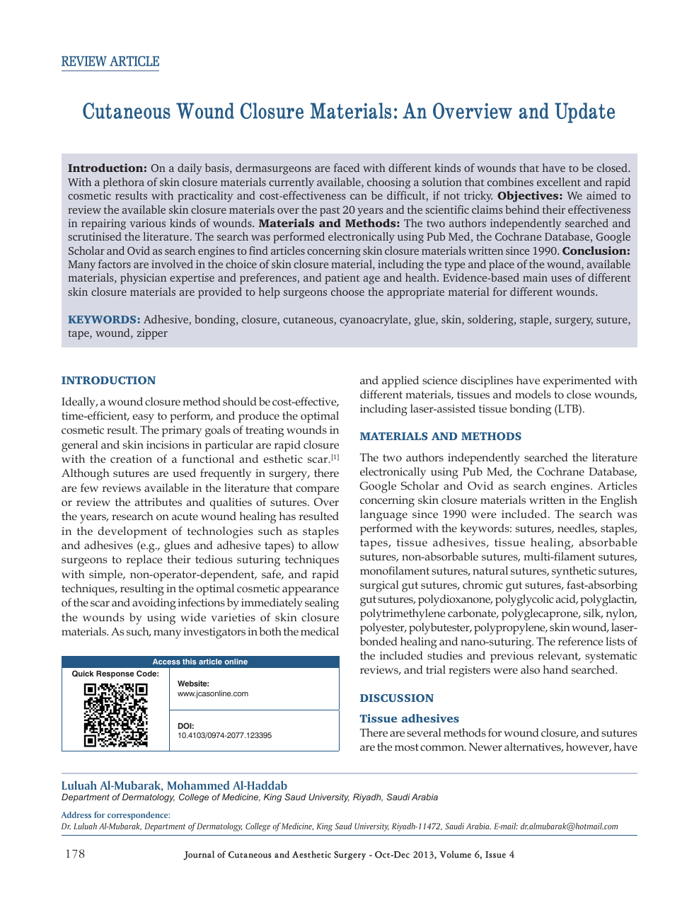 Cutaneous wound closure materials: An overview and update