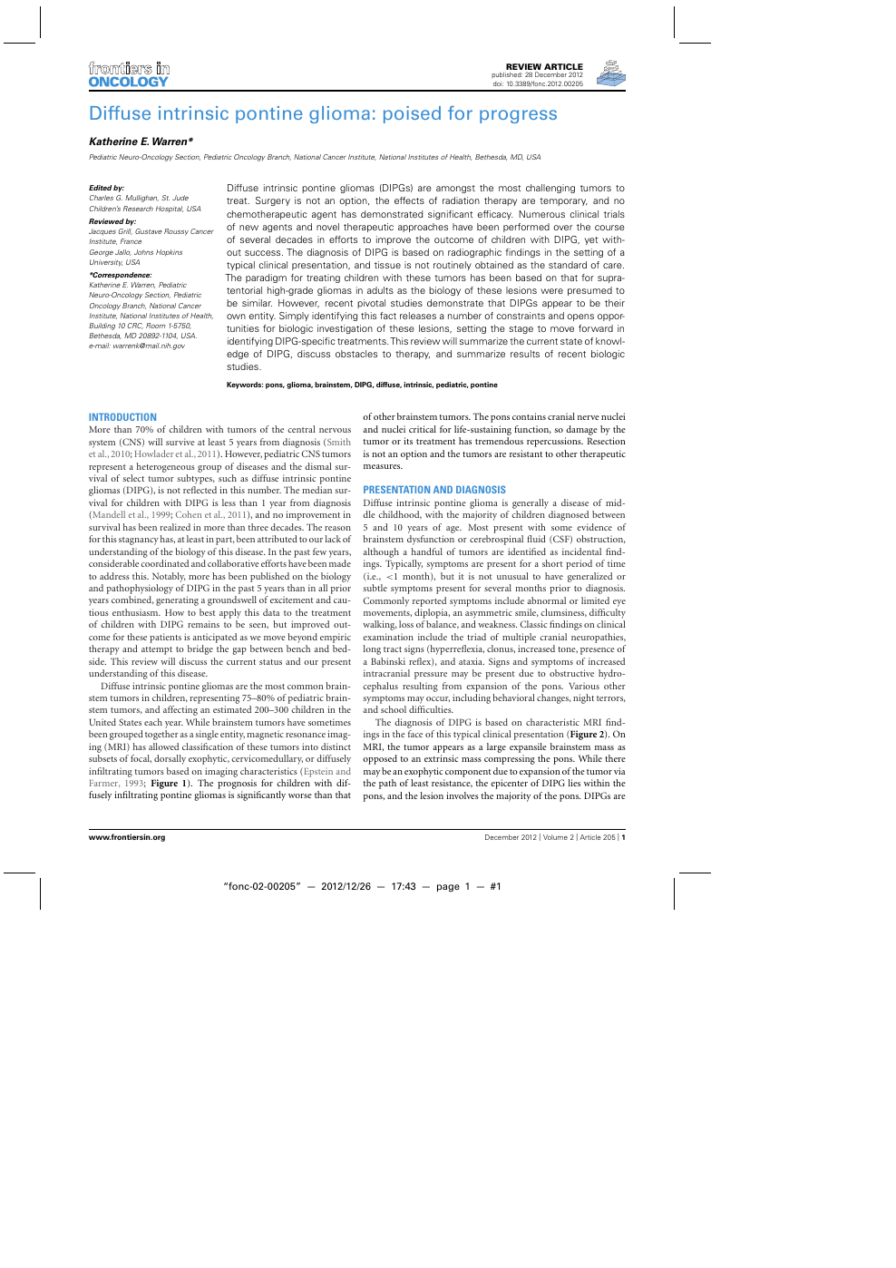 Diffuse intrinsic pontine glioma: poised for progress