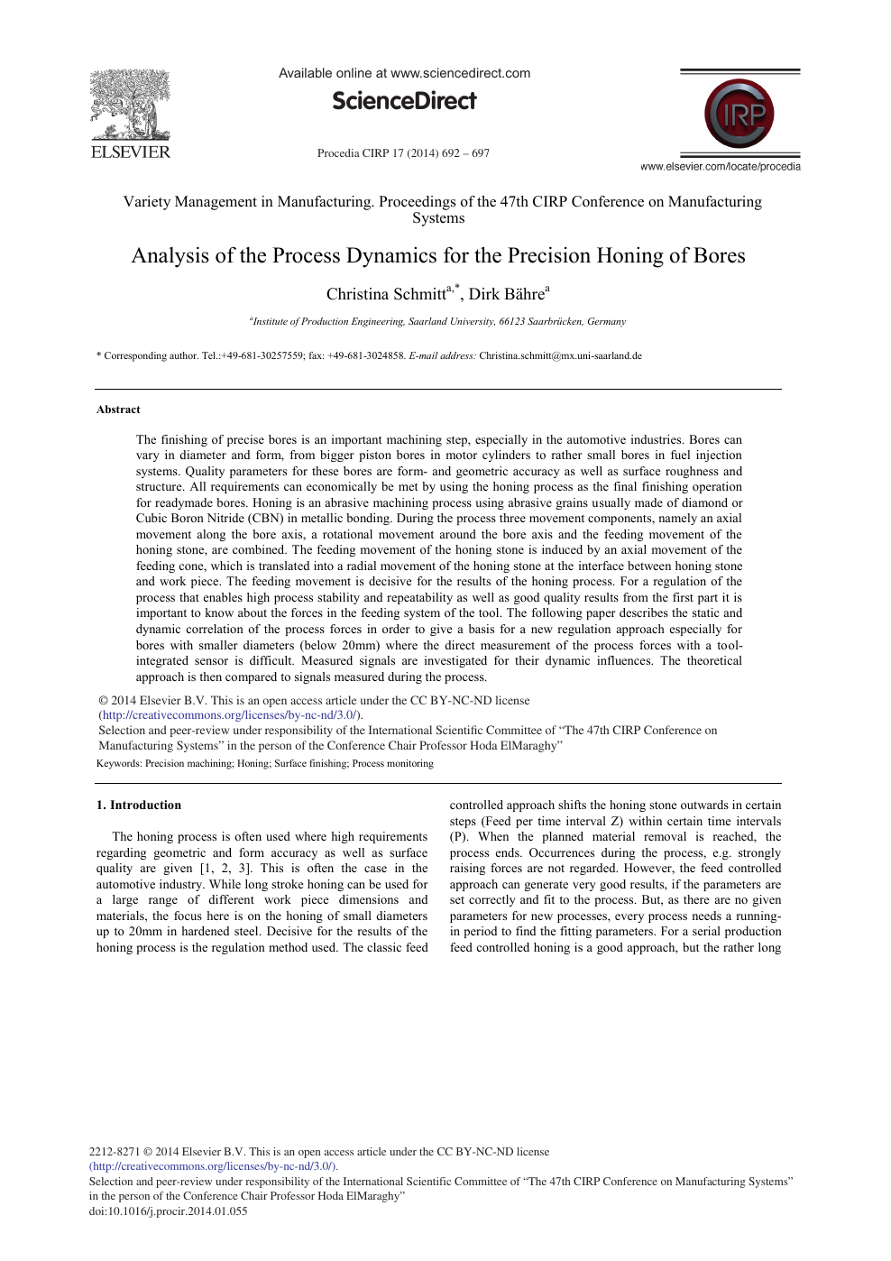 Analysis of the Process Dynamics for the Precision Honing of