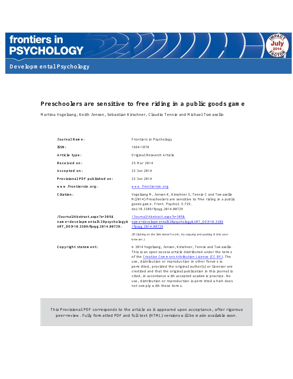 Preschoolers Are Sensitive To Free Riding In A Public Goods Game Topic Of Research Paper In Psychology Download Scholarly Article Pdf And Read For Free On Cyberleninka Open Science Hub